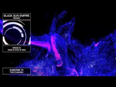 Black Sun Empire Podcast 25 HQ [Official Black Sun Empire Channel]