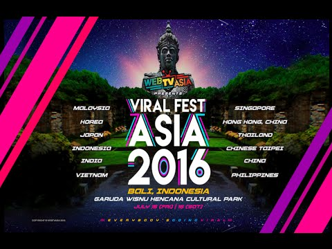 VIRAL FEST ASIA 2016 LIVE in BALI Indonesia [Live Streaming]