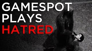Hatred - GameSpot Plays