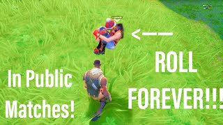 ROLL FOREVER *In PUBLIC MATCHES* using This Glitch in Fortnite!! Season 9 Xbox/PS4/PC/Mobile/Switch