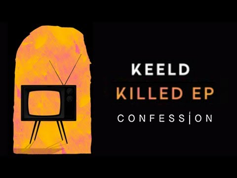 KEELD - In The Air   CONFESSION