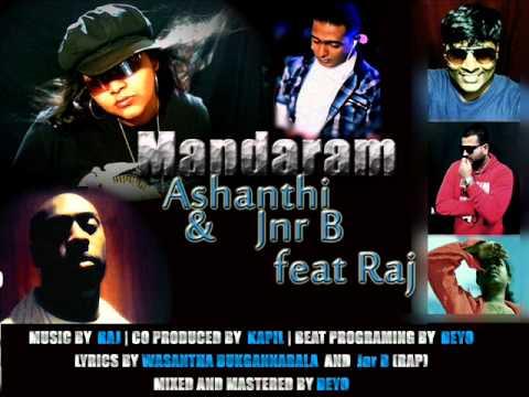 Mandaram-Ashanthi & Jnr B Ft Raj (Full length audio)