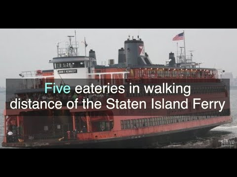 Which Staten Island restaurants are 10 minutes from the ferry?