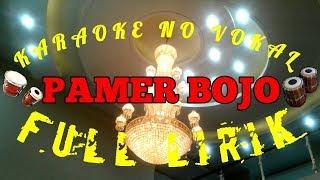Download Karaoke Koplo No Vokal - PAMER BOJO,, Cendol Dawet dangdut koplo ,,FULL LIRIK