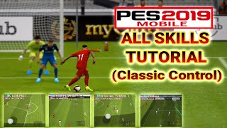 Pes 2019 Mobile  | All Skills Tutorial ( Control Classic)