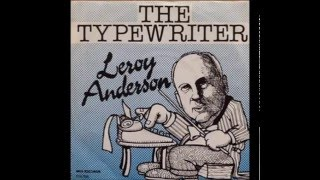 Leroy Anderson - The Typewriter (1953)  Original version