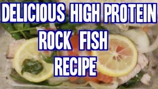 Delicious High Protein Rock Fish Recipe