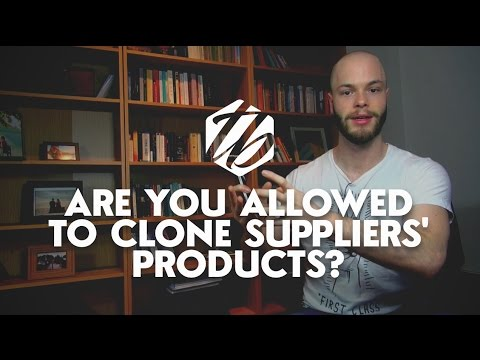 Drop Shipping Legal Questions — Are You Allowed To Clone Suppliers' Products?   #223