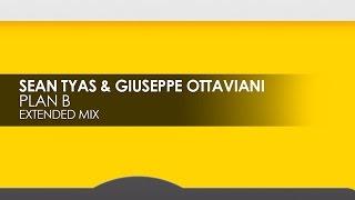 Sean Tyas & Giuseppe Ottaviani - Plan B (Extended Mix)