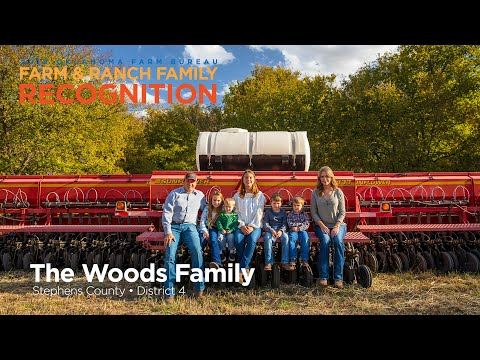 The Woods Family – OKFB's 2019 District Four Farm And Ranch Family