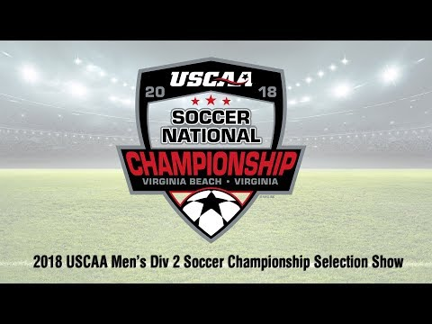 2018 USCAA Men's Div II Soccer National Championship Selection Show
