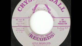 BILLY AND THE MOONLIGHTERS Little Indian Girl CRYSTAL BALL