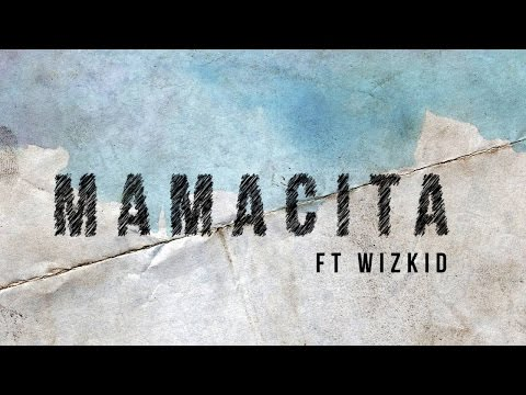 Tinie Tempah - Mamacita [LYRICS] ft. Wizkid (Official Video)