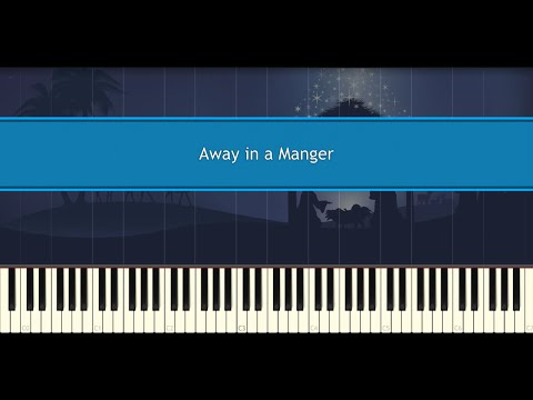 Away in a Manger (Piano Tutorial)