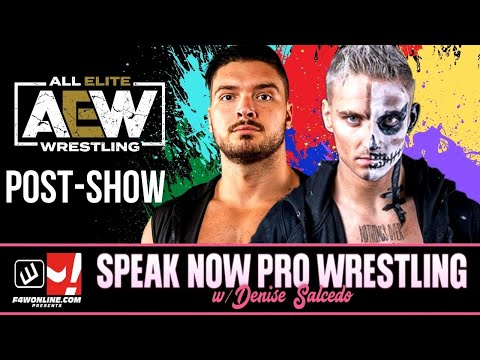 AEW DYNAMITE: FYTER FEST 2021 NIGHT 1 FULL SHOW RECAP   Speak Now Pro Wrestling w/ Denise Salcedo