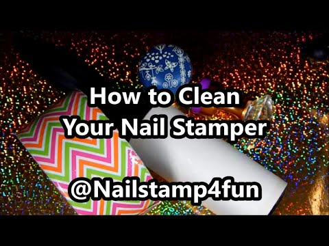 How to Clean Your Nail Stamper