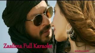 Zalima Full Karaoke | Raees | Arijit Singh