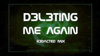 Society Burning - Deleting Me Again (R3dactEd Mix)
