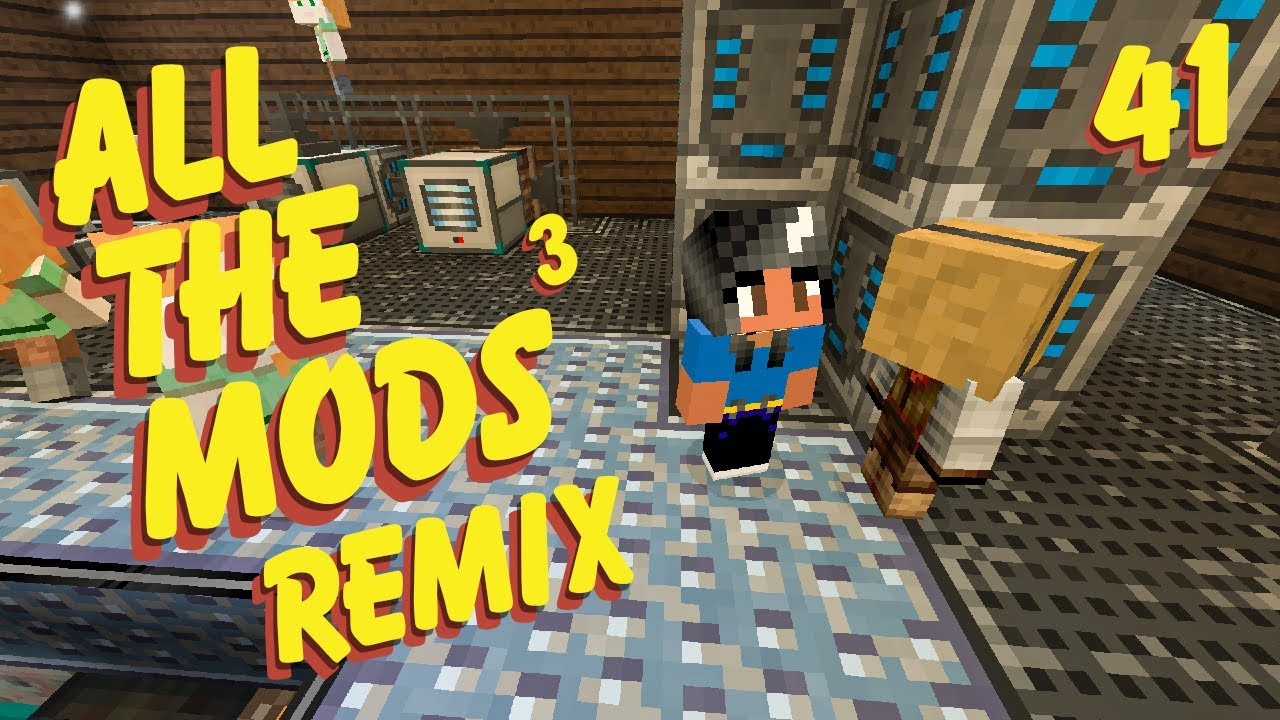 All The Mods 3 Remix Ep  41 LIVE Day 1