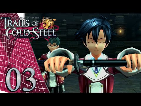 Trails of Cold Steel - Episode 3: Weapon Expertise