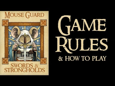 Mouse Guard: Swords & Strongholds Game Rules