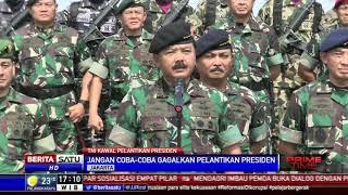 Panglima TNI: Jangan Coba-coba Gagalkan Pelantikan Presiden!