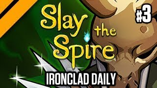 Slay the Spire - Ironclad Daily Run P3
