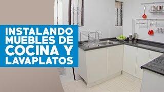 ¿Cómo instalar muebles de cocina y lavaplatos?