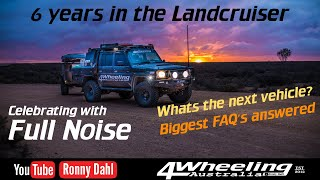79 Series Landcruiser FULL NOISE, 6 YEARS