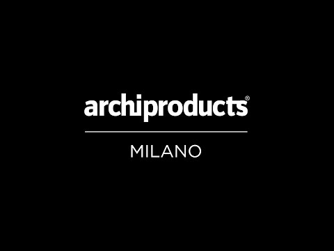 Archiproducts Milano 2016 | The Making Of