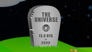 How Will The Universe DIE?!?