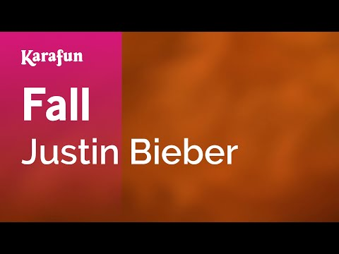Karaoke Fall - Justin Bieber *