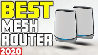 5 Best Mesh Router in 2020