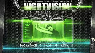 Basic Implant [DE] - NightVision Techno PODCAST 51 pt.2