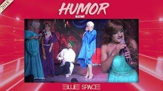 Blue Space Oficial - Matinê - Humor - 10.06.18