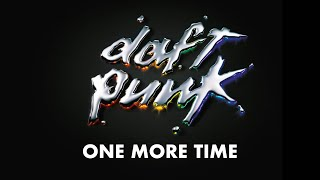 Repeat youtube video Daft Punk - One more time (Official audio)