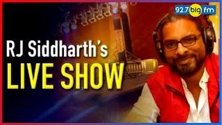RJ Siddharth's Show ...