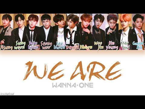 Free Download Wanna One (워너원) - We Are [han|rom|eng Color Coded Lyrics] Mp3 dan Mp4