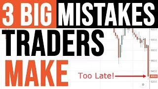 Forex Trading: 3 BIG Mistakes You're Probably Making (and Unaware of)