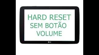 Hard Reset no TABLET SEM BOTÃO DE VOLUME! (FUNCIONANDO) 31/08/2017