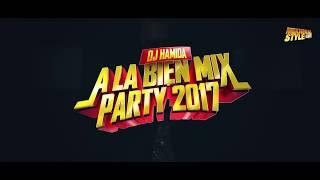 """DJ Hamida - Introduction """"A La Bien Mix Party 2017"""""""