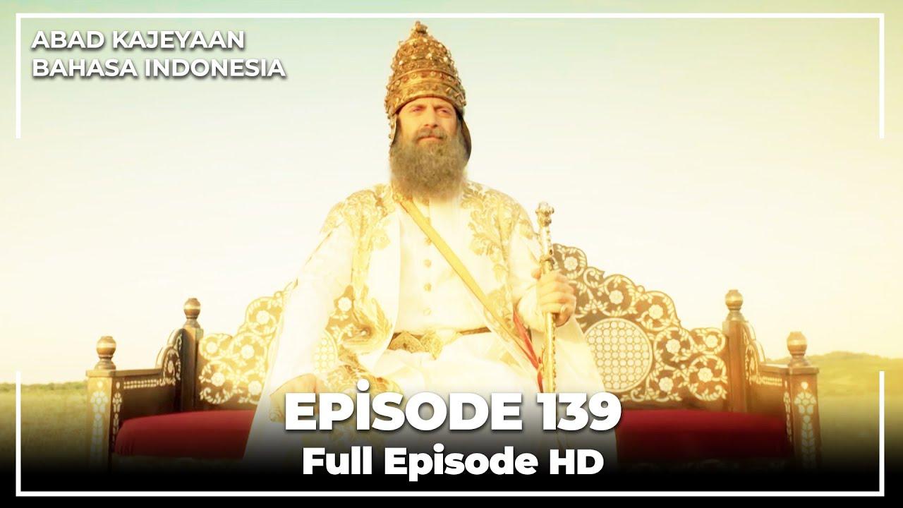 Download Abad Kejayaan | Episode 139 Final ( Bahasa Indonesia)