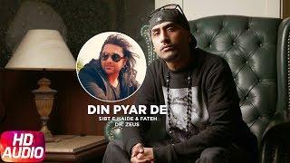 Gambar cover Din Pyar De (Full Audio Song) | Sibt E Haider Feat Dr.Zeus & Fateh | Latest Punjabi Songs