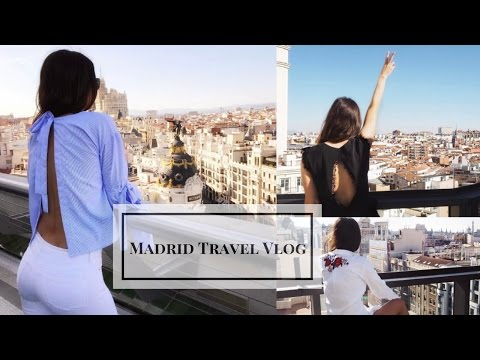 Madrid Travel Vlog