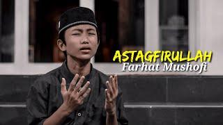 Syubbanul Muslimin - Astagfirullah [ Farhat Mushofi ] Cover Vidio