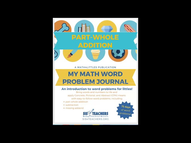 My Math Word Problem Journal - Part-Whole Addition