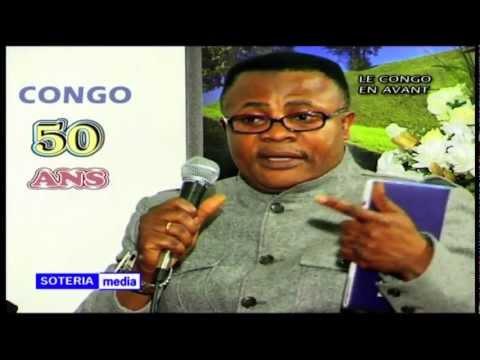 CONGO 50 ANS [ PART FIVE ] {SOTERIA MEDIA : LE CONGO EN AVANT}