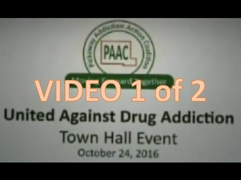 Pickaway Addiction Action Coalition (PAAC) Town Hall 2017 1 of 2