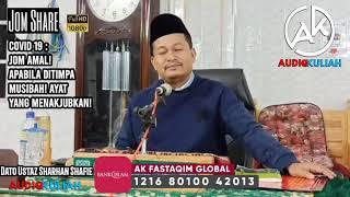 Download Dato Ustaz Sharhan Shafie || Covid 19 : Jom Amal! Apabila Ditimpa Musibah! Ayat Yang Menakjubkan!