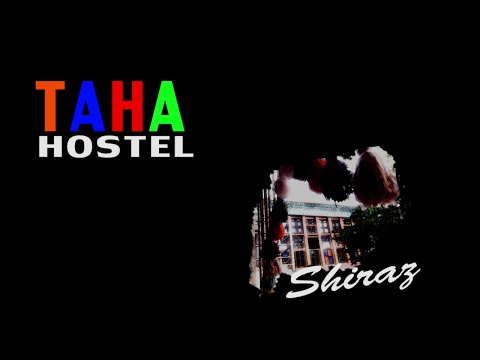 Taha Hostel Shiraz